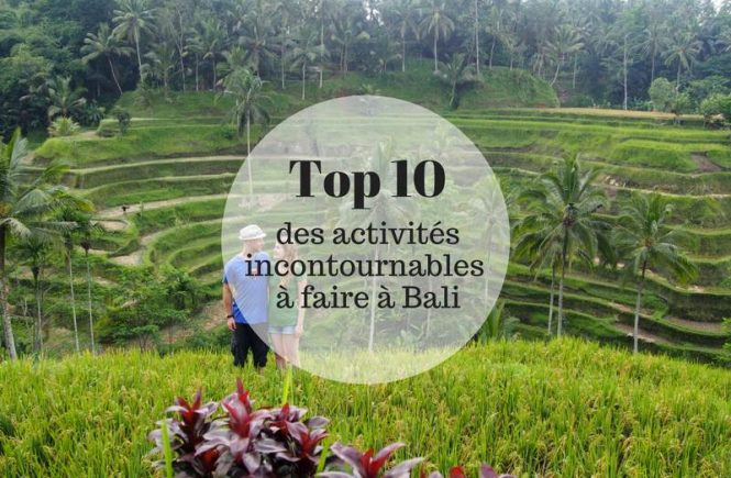 Top 10 des choses à faire a Bali