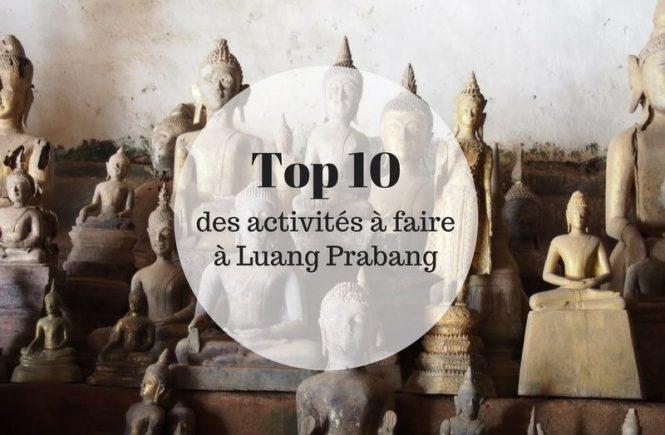 Top 10 des activités à faire à Luang Prabang