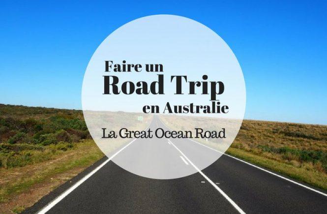 Faire un Road Trip entre amis en Australie sur la Great Ocean Road