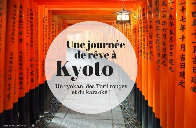 Journée parfaite à Kyoto : ryokan, torii rouges et karaoké