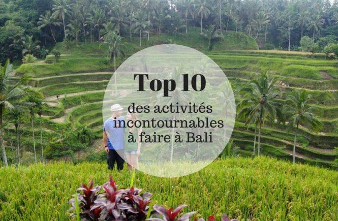 Top 10 des choses à faire a Bali